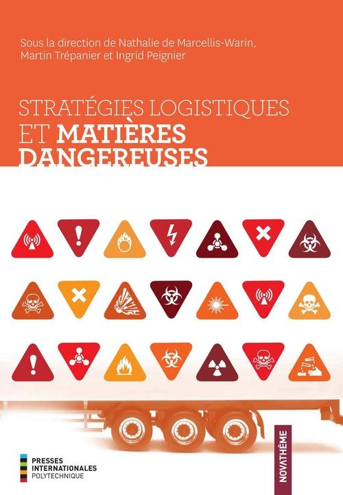Strategies logistiques et matieres dangereuses