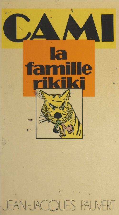 La famille Rikiki