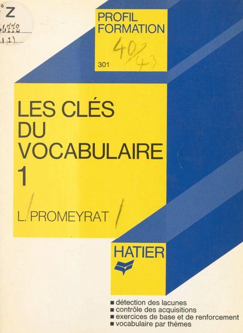 Les clés du vocabulaire (1)