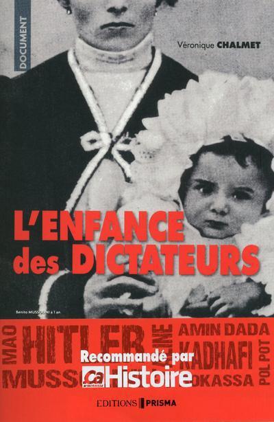 L'Enfance Des Dictateurs
