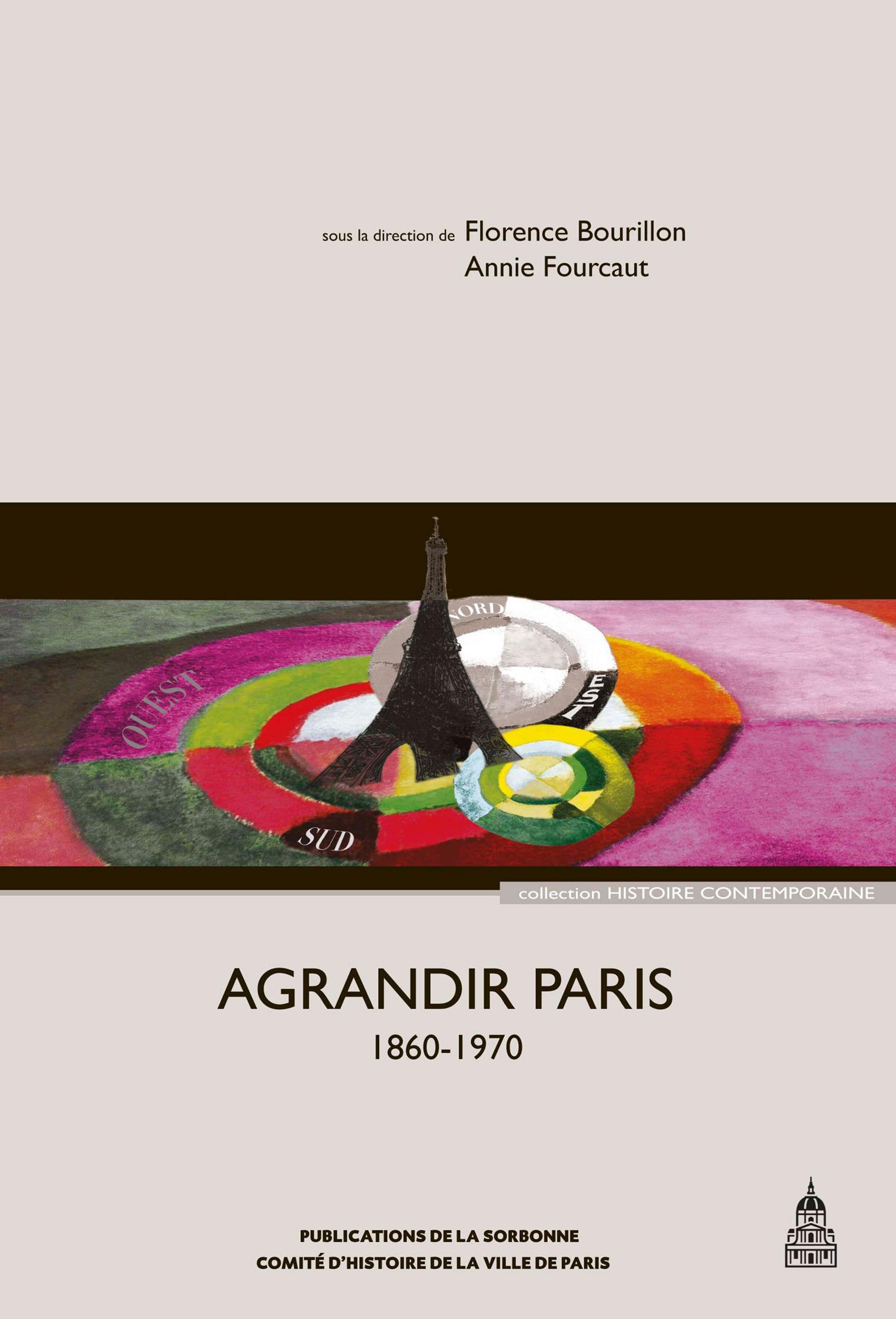 agrandir Paris, 1860-1970