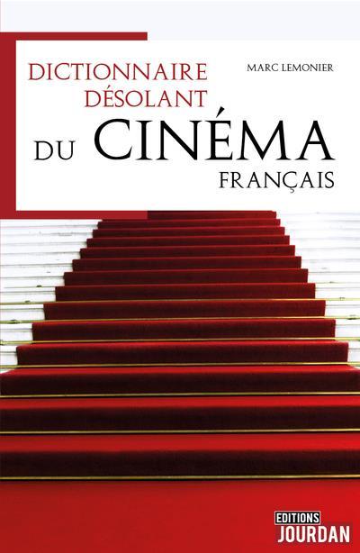 Dictionnaire désolant du cinéma francophone