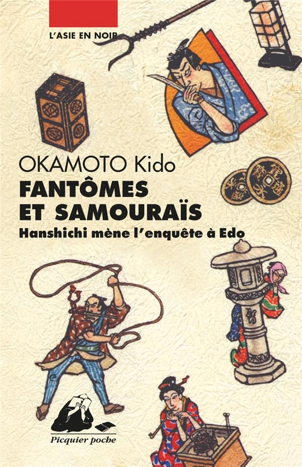 Fantômes et samouraïs ; Hanshichi mène l'enquête à Edo