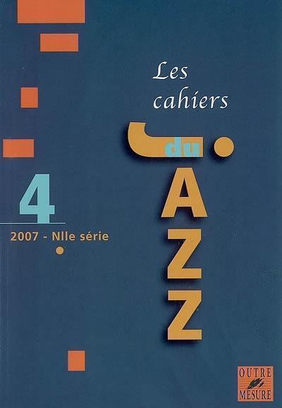 CAHIERS DU JAZZ T.4