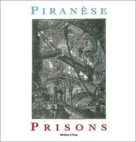 Piranese prisons