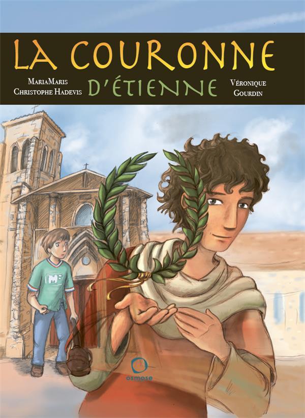 LA COURONNE D'ETIENNE