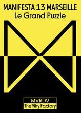 Manifesta 13 marseille : le grand puzzle /francais