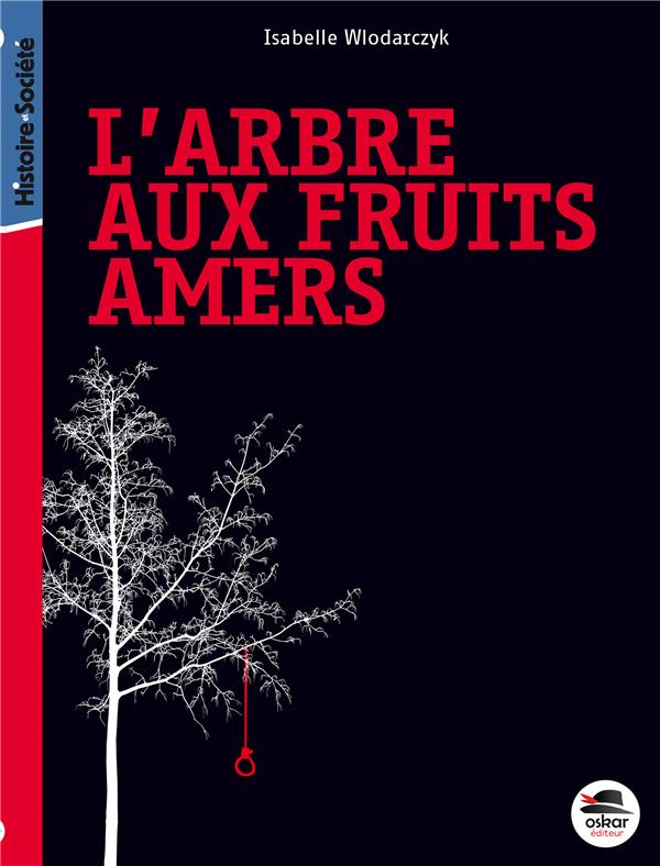 L'arbre aux fruits amers