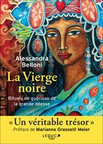 Vente EBooks : Rituels de guérison avec la Vierge Noire  - Alessandra Belloni
