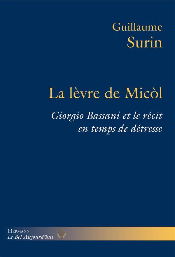La lèvre de Micòl ; Giorgio Bassani et le récit en temps de détresse