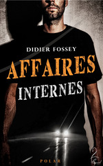 Vente EBooks : Affaires Internes  - Didier Fossey