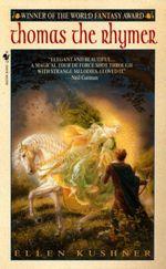 Vente EBooks : Thomas the Rhymer  - Ellen Kushner