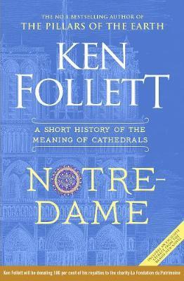 NOTRE DAME - A SHORT STORY OF THE MEANING OF CATHEDRALS