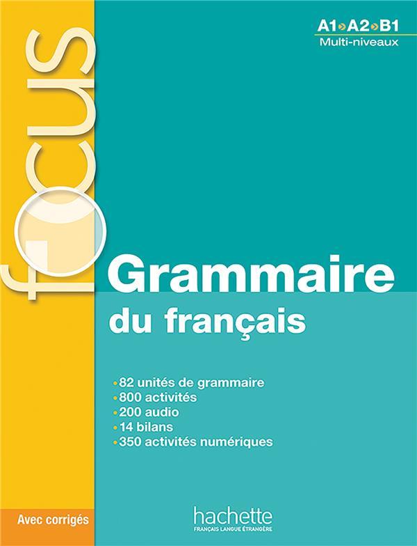 Focus ; grammaire du français
