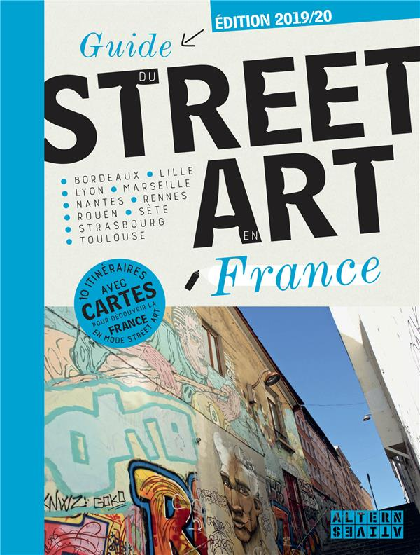Guide du street art en France (édition 2019/2020)
