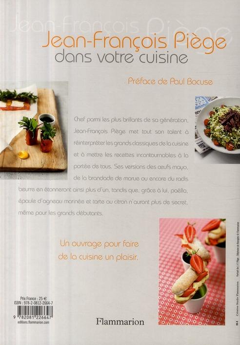 Jean-François Piège dans votre cuisine