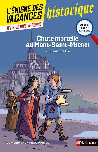 L'ENIGME DES VACANCES COLLEGE t.23 ; chute mortelle au Mont-Saint-Michel ; de la 5e à la 4e