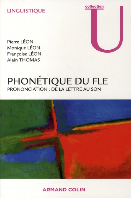 Phonetique Du Fle ; Prononciation : De La Lettre Au Son