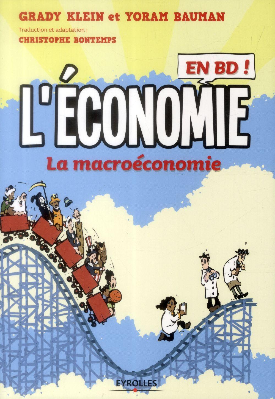 l'économie en BD t.2 ; la macroéconomie