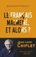 Vente Livre Numérique : Le français malmené, et alors ?  - Jean-Loup Chiflet