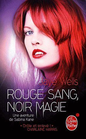 Une Aventure De Sabina Kane T.2 ; Rouge Sang, Noir Magie