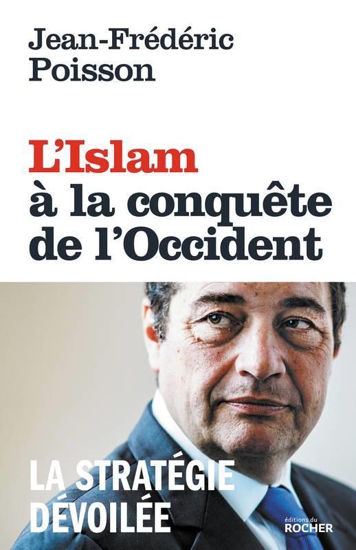 L'ISLAM A LA CONQUETE DE L'OCCIDENT