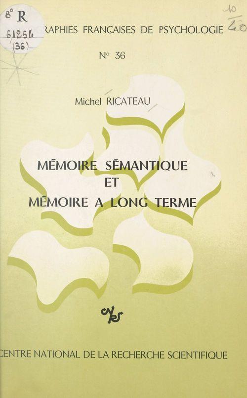 Mémoire sémantique et mémoire à long terme