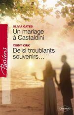 Vente Livre Numérique : Un mariage à Castaldini - De si troublants souvenirs... (Harlequin Passions)  - Olivia Gates - Cindy Kirk