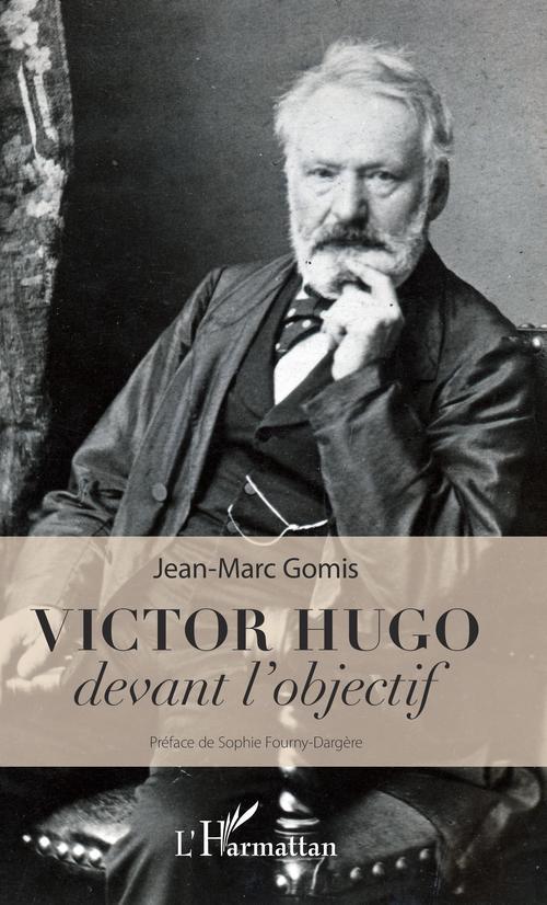 Victor Hugo devant l'objectif