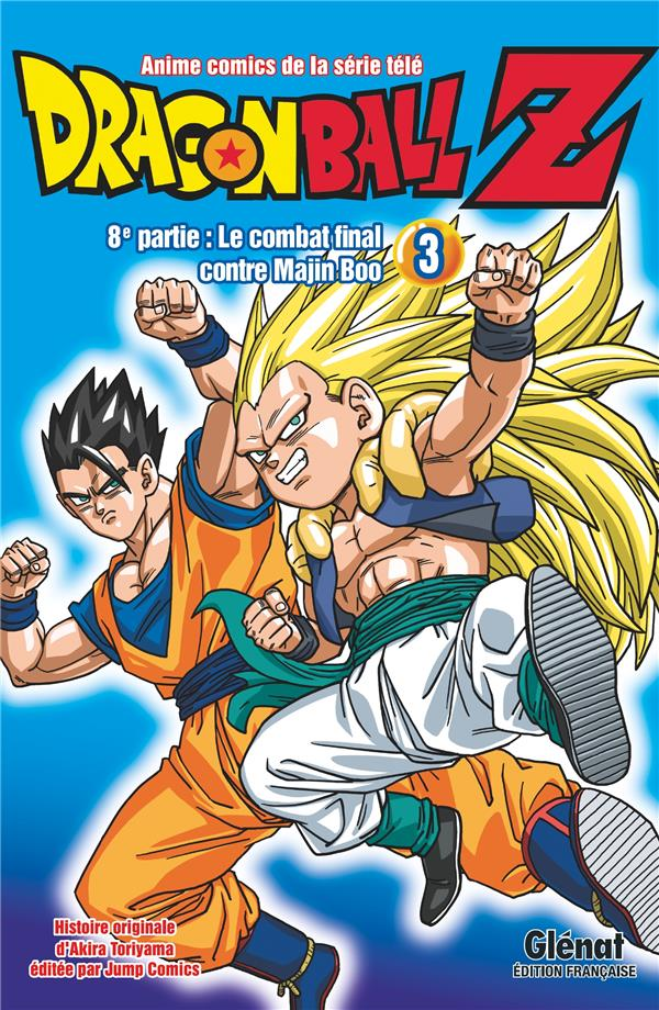 Dragon Ball Z - cycle 8 ; le combat final contre Majin Boo T.3