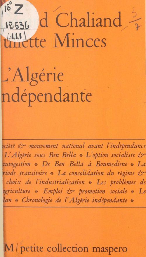 L'Algérie indépendante (bilan d'une révolution nationale)