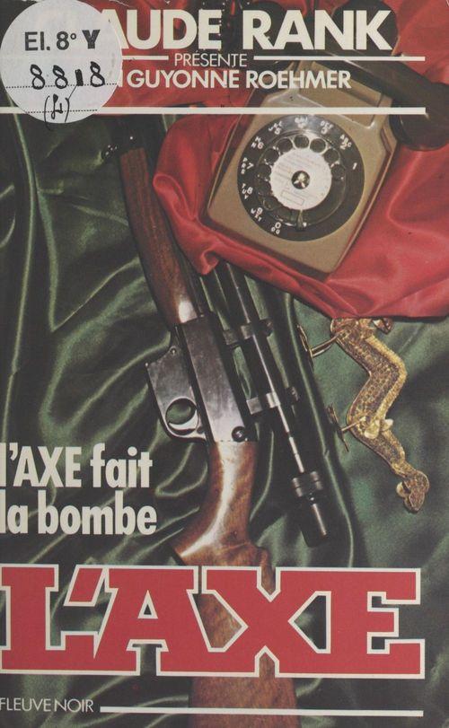 L'Axe fait la bombe