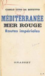 Méditerranée, Mer Rouge : routes impériales