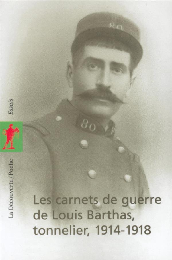 Les Carnets De Guerre De Louis Barthas, Tonnelier 1914-1918