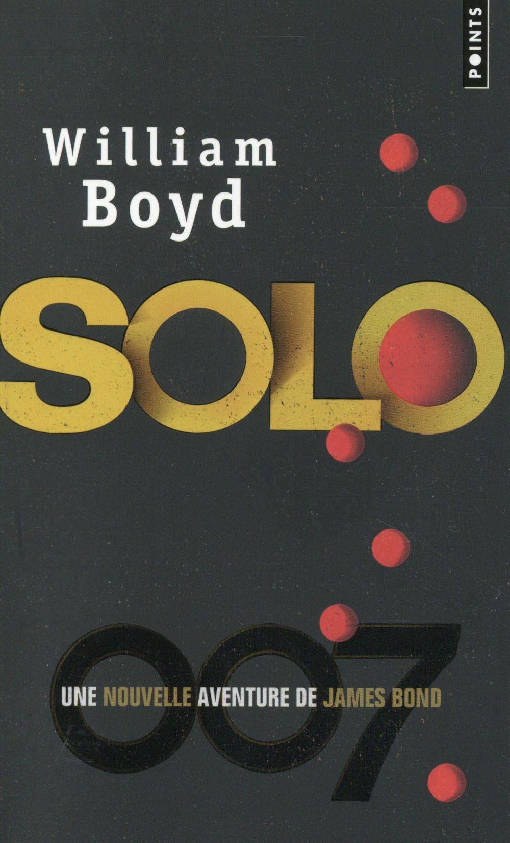 Solo ; une nouvelle aventure de James Bond