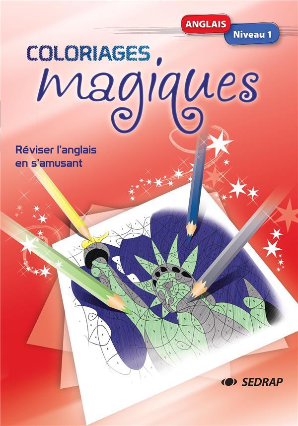 Coloriages magiques ; anglais ; niveau 1