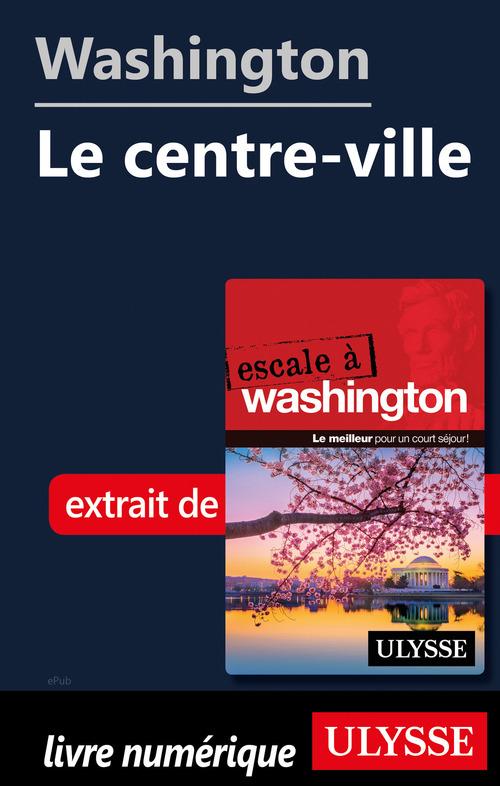 Washington - Le centre-ville  - Collectif  - Lorette Pierson