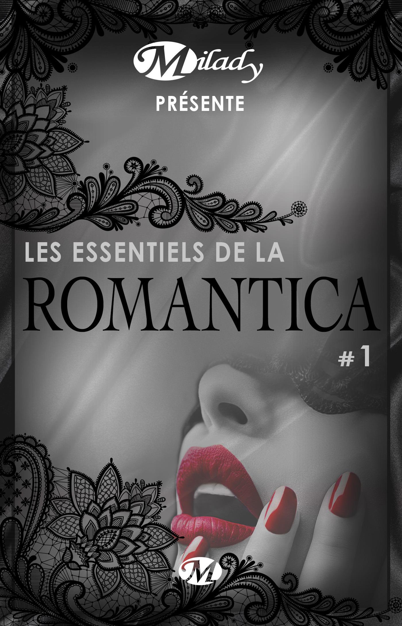 Milady présente Les Essentiels de la Romantica t.1