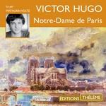 Vente AudioBook : Notre-Dame de Paris (texte intégral)  - Victor Hugo