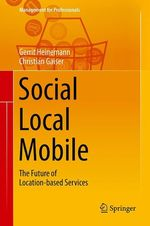 Social - Local - Mobile  - Gerrit Heinemann - Christian Gaiser