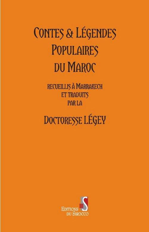 Contes et légendes populaires du Maroc