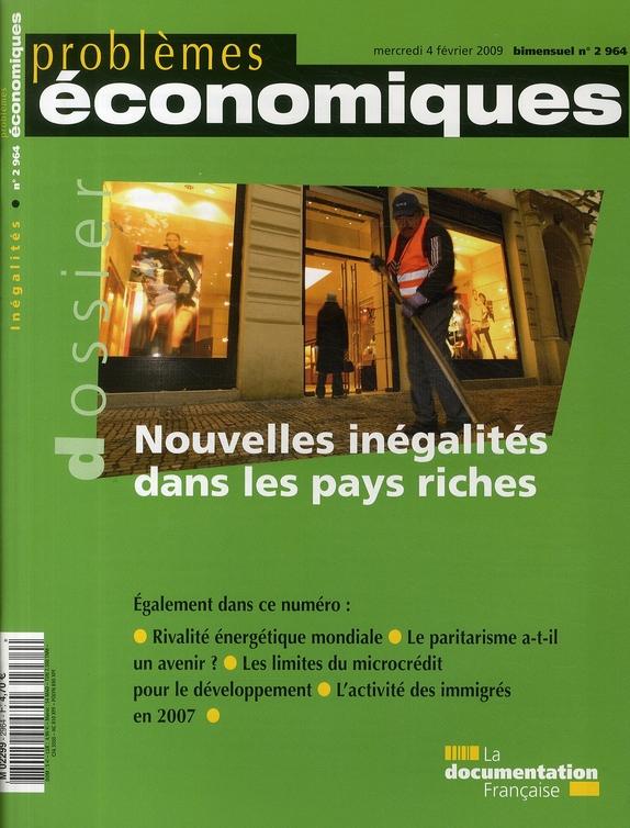 Problemes Economiques T.2964; Nouvelles Inegalites Dans Les Pays Riches