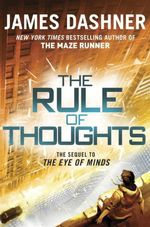 Vente Livre Numérique : The Rule of Thoughts (The Mortality Doctrine, Book Two)  - Dashner James
