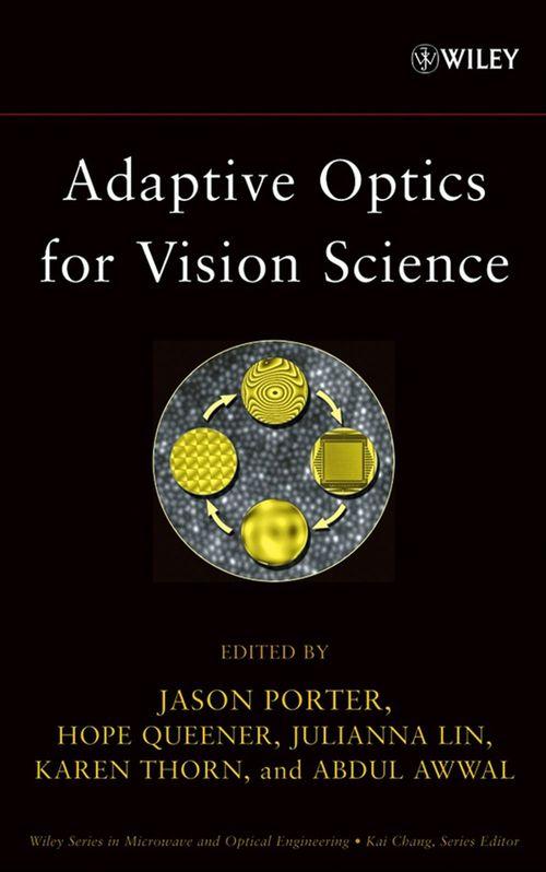 Adaptive Optics for Vision Science