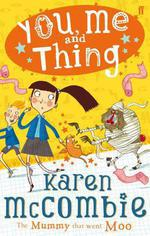 Vente EBooks : You, Me and Thing 4: The Mummy That Went Moo  - McCombie Karen