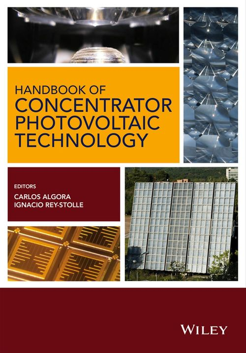 Handbook of Concentrator Photovoltaic Technology