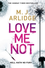 Vente EBooks : Love Me Not  - M. J. Arlidge