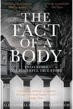 FACT OF A BODY - A GRIPPING TRUE CRIME MURDER INVESTIGATION