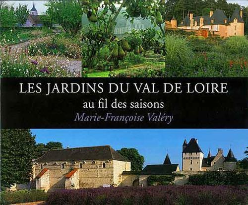 Les jardins du Val de Loire