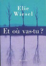 Vente EBooks : Et où vas-tu ?  - Élie Wiesel